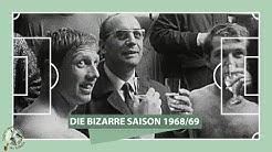 Fußball-Bundesliga, Saison 1968/69: Die bizarrste Saison der Bundesliga-Geschichte | ZwWdF