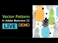 Live Stream: How I Create Vector Repeat Pattern in Adobe Illustrator CC Using Custom Actions