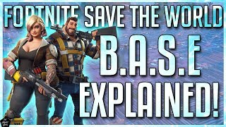 FORTNITE STW: B.A.S.E EXPLAINED | B.A.S.E TIPS YOU NEED TO KNOW!