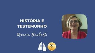 História e Testemunho por Márcia Barbutti (anos de 1987 a 1998)