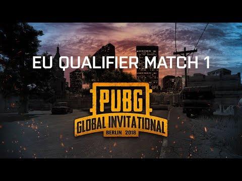 PUBG - Game 1 | PUBG Global Invitational 2018 - Europe
