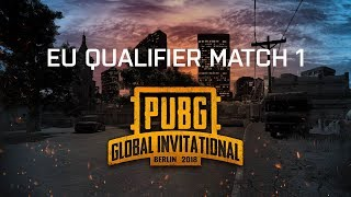 PUBG - Game 1 | PUBG Global Invitational 2018 - Europe