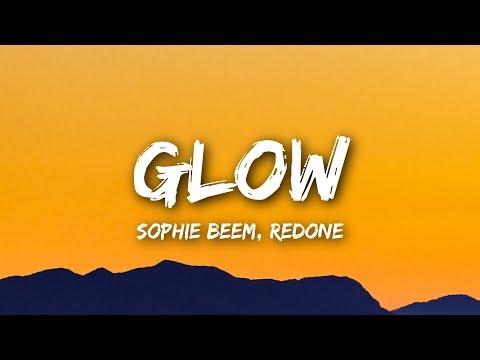 Sophie Beem - Glow (Lyrics / Lyrics Video) ft. RedOne