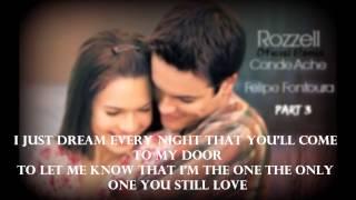 Tan Lejos De Ti - Rozzell Ft Conde Ache & Felipe Fontoura [Part 3/Lyrics]