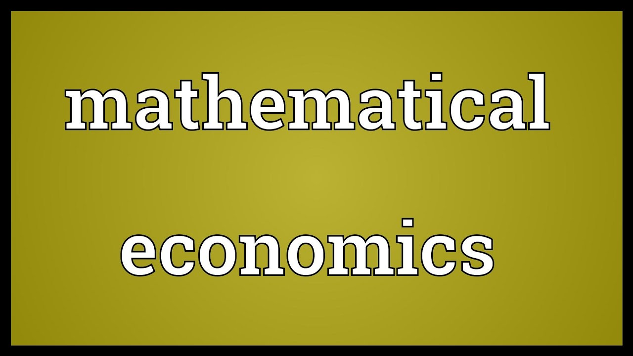 mathmetical economics