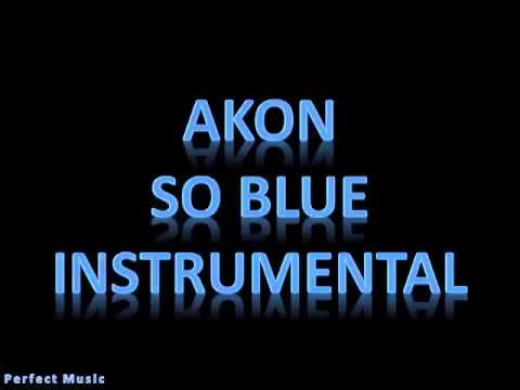 Akon  So blue instrumental