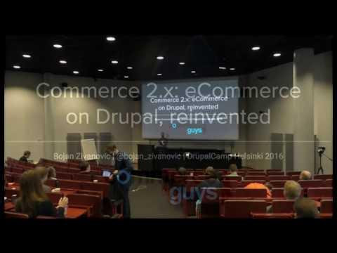 Drupal Camp Helsinki 2016: Commerce 2 x, eCommerce on drupal, reinvited