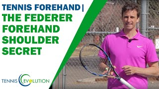 The Federer Forehand Shoulder Secret (How He Does It!!!) | TENNIS FOREHAND