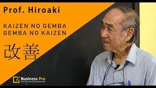 Significado de Kaizen e de Gemba. Entrevista com o professor Hiroaki