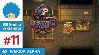 Graveyard Keeper PL #11 | alpha | Przynajmniej mam półkę