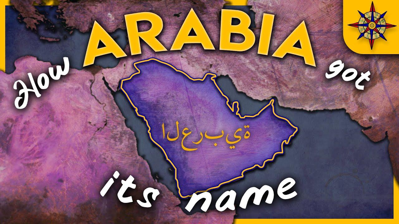Download How Arabia Got Its Name