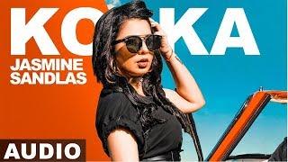 koka-full-audio-jasmine-sandlas-ft-preet-hundal-love-bhullar-latest-punjabi-songs-2019