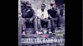 Triple Threat - Three The Hard Way: 01.) Intro