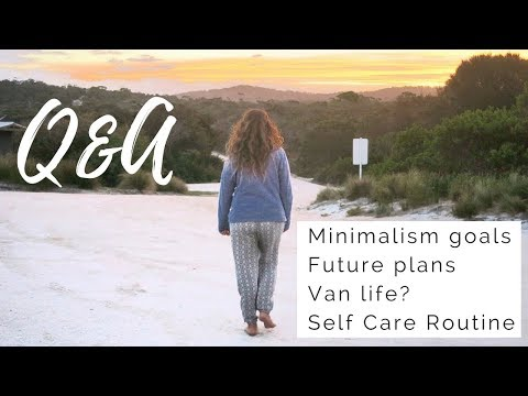 Minimalism & Zero waste Goals, Self Care Routine, Future plans | Q&A