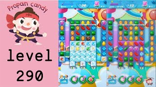 Candy Crush Soda Saga - Level 290