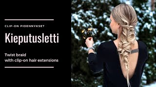 HOW TO: Easy twist braid with clip-on extensions/ Helppo kieputusletti clip-on pidennyksillä