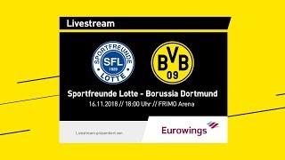 LIVE ab 17:55 Uhr | Sportfreunde Lotte - Borussia Dortmund | Testspiel