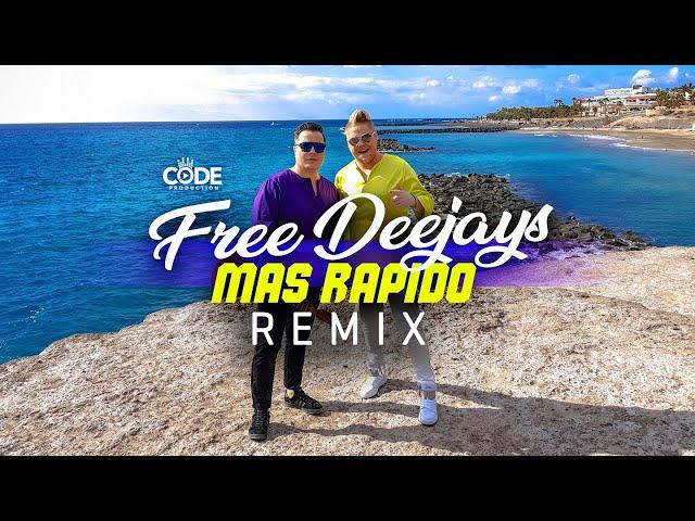 Free Deejays - Mas Rapido (Raresh Remix)