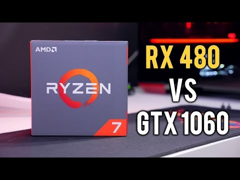 RX 480 vs GTX 1060 on AMD Ryzen