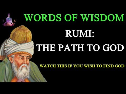Words of Wisdom - Rumi: The Path to God