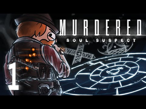 Murdered: Soul Suspect [Part 1] - Murdered