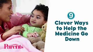 9 Clever Ways to Help the Medicine Go Down | Parents