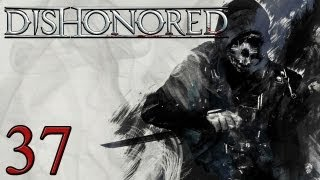 Dishonored #37 - Let