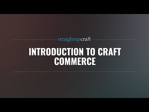 Introduction to Craft Commerce