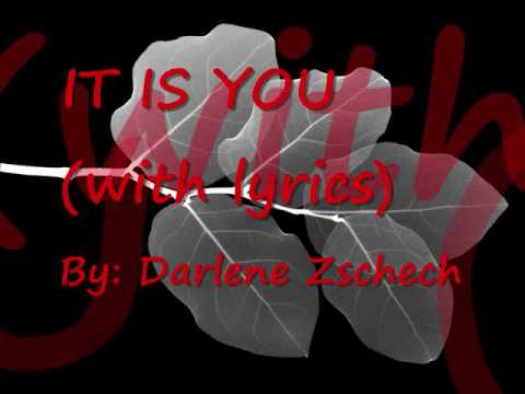 It is You with lyrics(darlene Zschech)