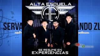 Grupo Alta Escuela - Mi Muchachita (Estudio 2013)