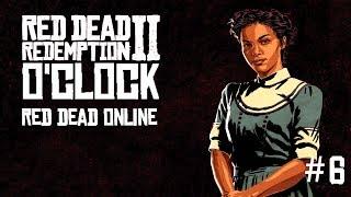 Red Dead Redemption 2 o'clock Episode 6 - Red Dead Online