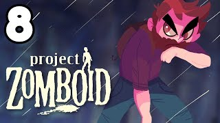 MISSION ACCOMPLISHED! | Project Zomboid Gameplay / Let's Play #8