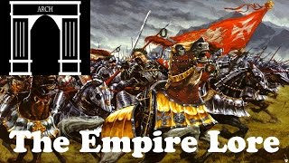Total War:Warhammer Factions The Empire Lore