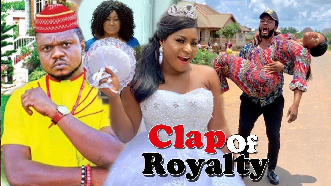 Download Clap Of Royalty Season 5&6 - Ken Erics & Destiny Etiko Latest 2019 Nollywood Movies.
