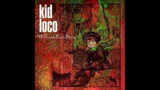 Kid Loco - A Grand Love Theme