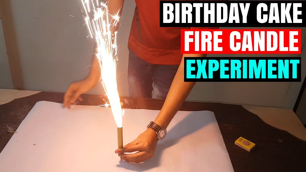 DONT USE FIRE CANDLE ON CAKE MUST WATCH EXPERIMENT