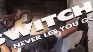 La SWITCH - Never let you go - Radio Edit