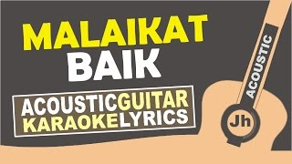 Video SALSHABILLA - MALAIKAT BAIK ( KARAOKE ACOUSTIC ) download MP3, 3GP, MP4, WEBM, AVI, FLV Agustus 2018