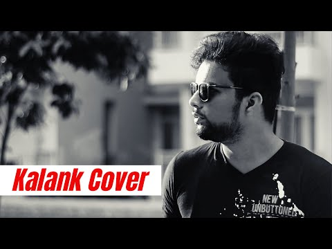 Kalank - Title Song Cover | Hawaaon Mein Bahenge | Paarth Singh | Arijit Singh New Song 2019