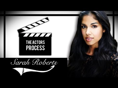 The Actors Process - Sarah Roberts - (Season One, Episode Three)
