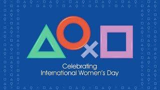 PlayStation | Celebrating International Women's Day