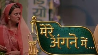 Mere Angne Mein Episode 1 2015 Part 1 On Star Plus