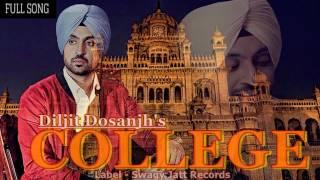 New Punjabi Song | College | Diljit Dosanjh | The Boss (FULL SONG) 2017