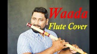 Waada Flute Cover | Vinaya Kancharla | Tony Kakkar
