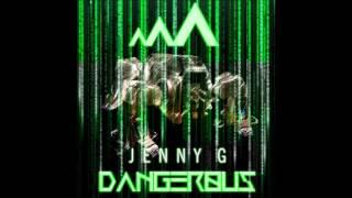 Jenny G Dangerous