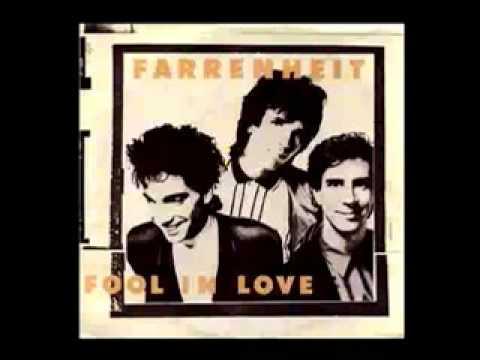 Farrenheit - Fool In Love