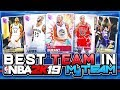 I HAVE THE BEST TEAM IN NBA 2k19 MyTEAM! GOD SQUAD REVEAL + GAMEPLAY!