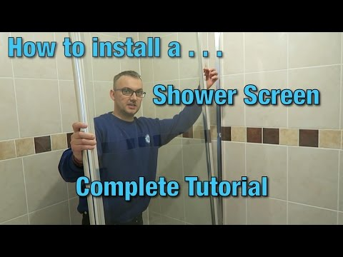 how-to-install-a-shower-screen-|-tutorial-|-video-guide-|-diy-|