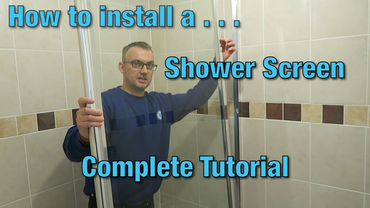 How to install a shower screen  Tutorial  Video Guide