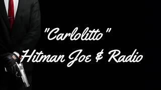 Carlolitto - Hitman Joe & Radio (Disstrack)